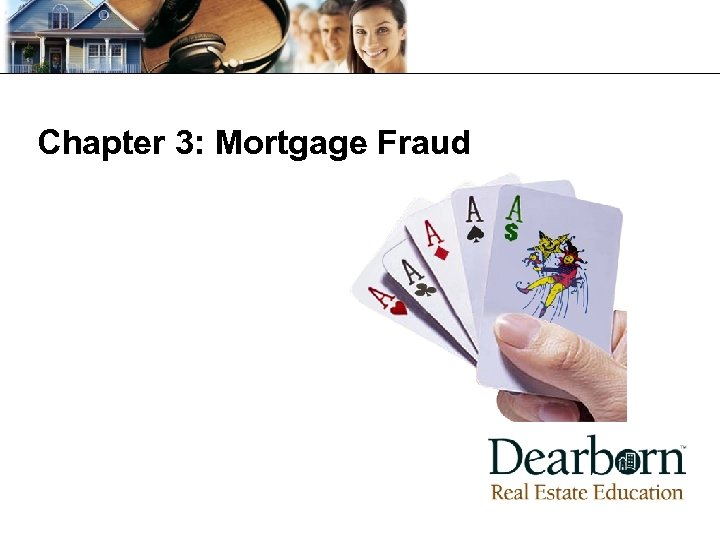 Chapter 3: Mortgage Fraud