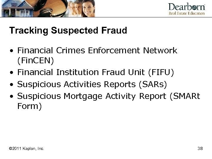 Tracking Suspected Fraud • Financial Crimes Enforcement Network (Fin. CEN) • Financial Institution Fraud