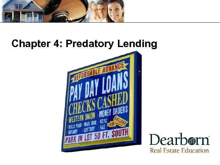 Chapter 4: Predatory Lending