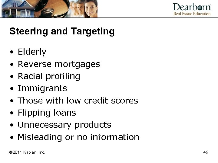 Steering and Targeting • • Elderly Reverse mortgages Racial profiling Immigrants Those with low