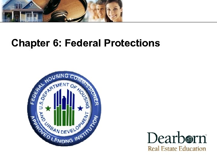 Chapter 6: Federal Protections