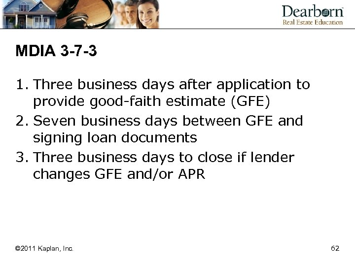 MDIA 3 -7 -3 1. Three business days after application to provide good-faith estimate