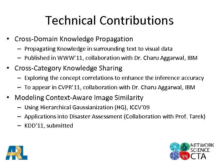 Technical Contributions • Cross-Domain Knowledge Propagation – Propagating Knowledge in surrounding text to visual