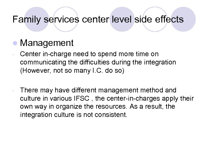 Family services center level side effects l Management - Center in-charge need to spend