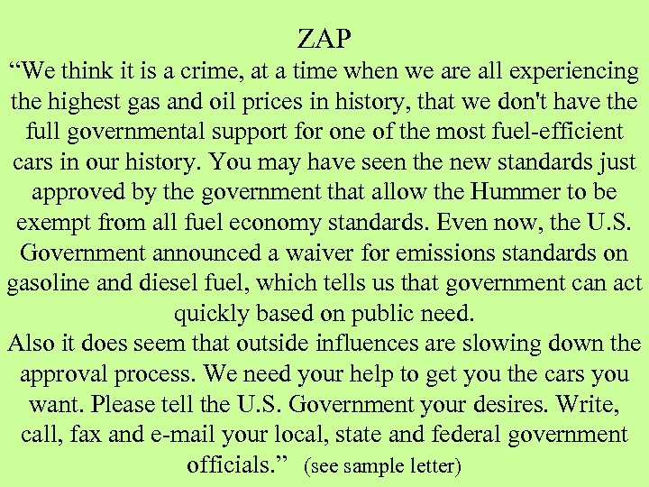 "ZAP ""We think it is a crime, at a time when we are all"
