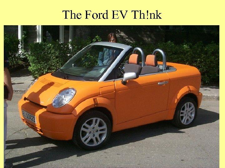 The Ford EV Th!nk