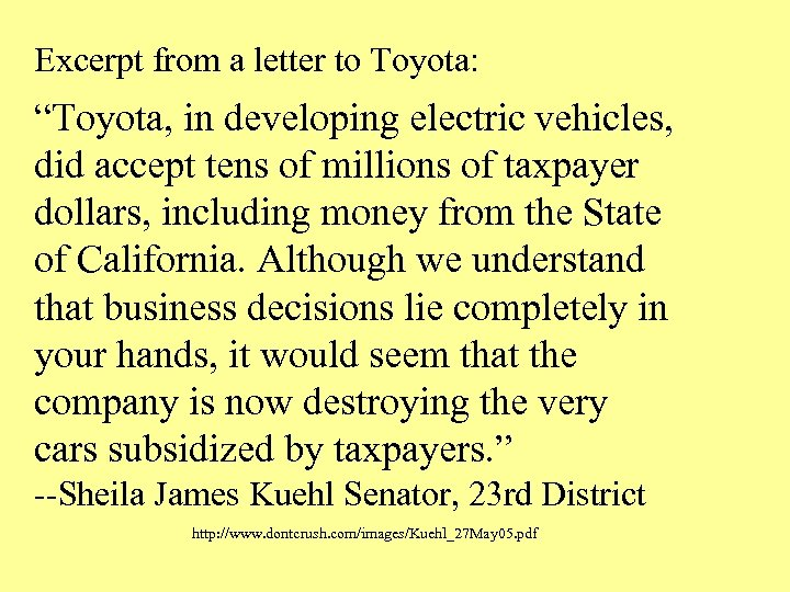 "Excerpt from a letter to Toyota: ""Toyota, in developing electric vehicles, did accept tens"