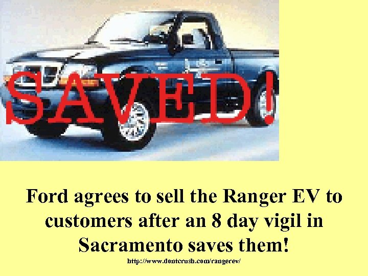Ford agrees to sell the Ranger EV to customers after an 8 day vigil
