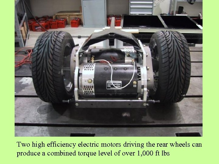 Two high efficiency electric motors driving the rear wheels can produce a combined torque