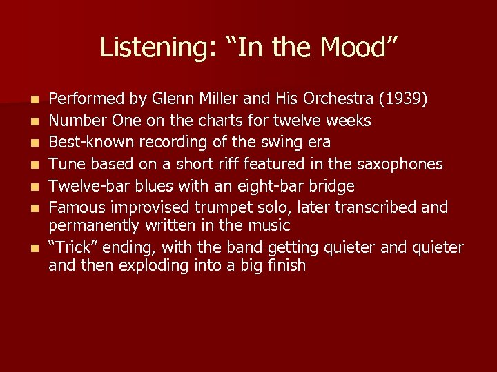 """Listening: """"In the Mood"""" n n n n Performed by Glenn Miller and His"""