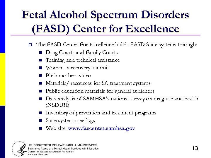 Fetal Alcohol Spectrum Disorders (FASD) Center for Excellence p The FASD Center For Excellence