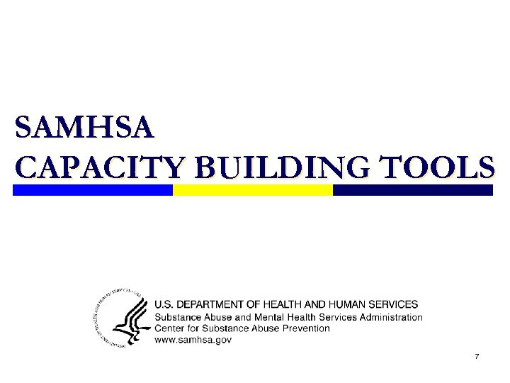 SAMHSA CAPACITY BUILDING TOOLS 7