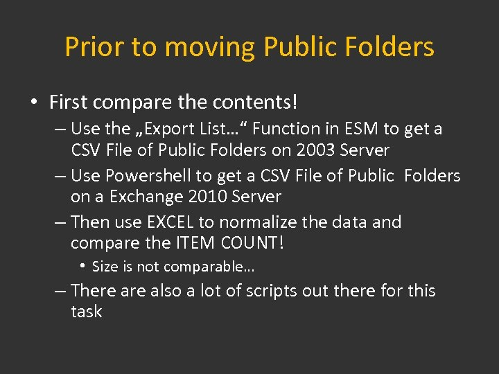 """Prior to moving Public Folders • First compare the contents! – Use the """"Export"""