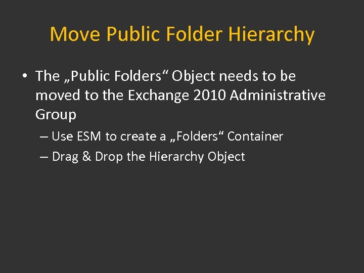 """Move Public Folder Hierarchy • The """"Public Folders"""" Object needs to be moved to"""