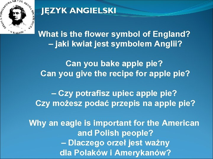 JĘZYK ANGIELSKI What is the flower symbol of England? – jaki kwiat jest symbolem