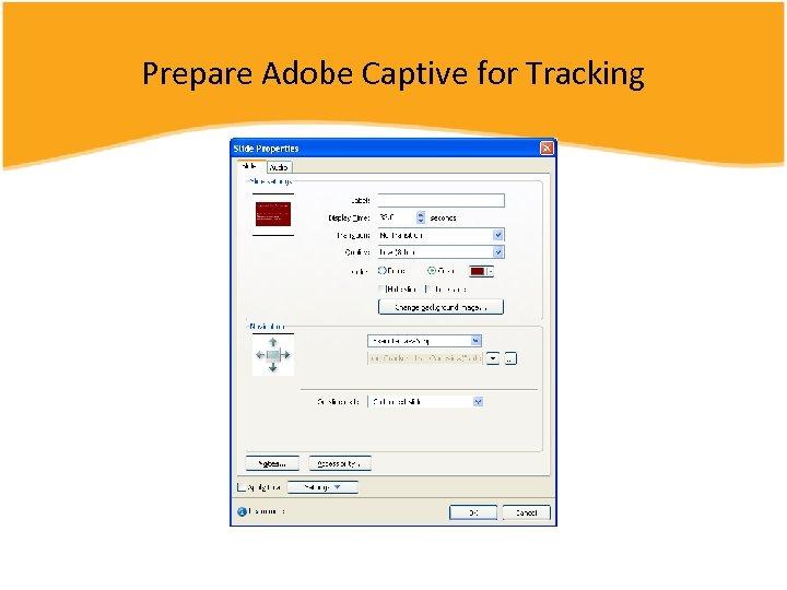 Prepare Adobe Captive for Tracking
