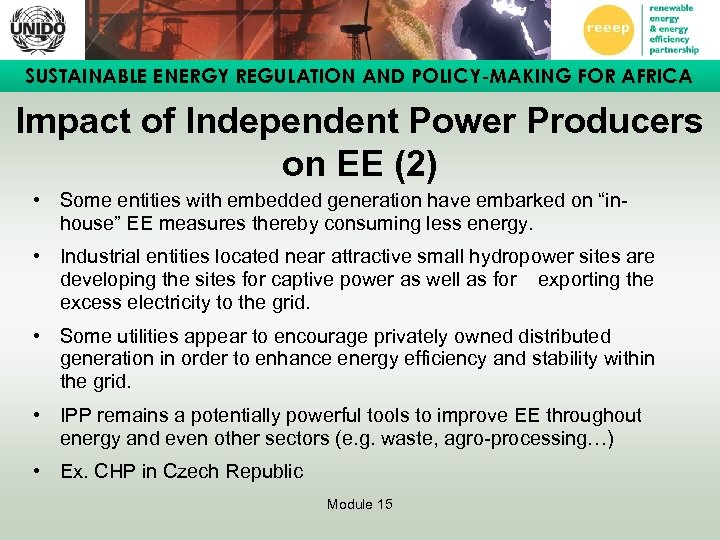SUSTAINABLE ENERGY REGULATION AND POLICY-MAKING FOR AFRICA Impact of Independent Power Producers on EE