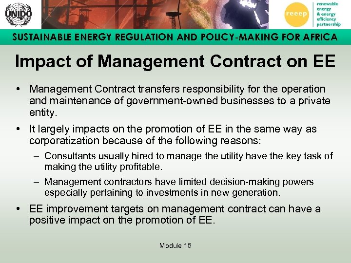 SUSTAINABLE ENERGY REGULATION AND POLICY-MAKING FOR AFRICA Impact of Management Contract on EE •