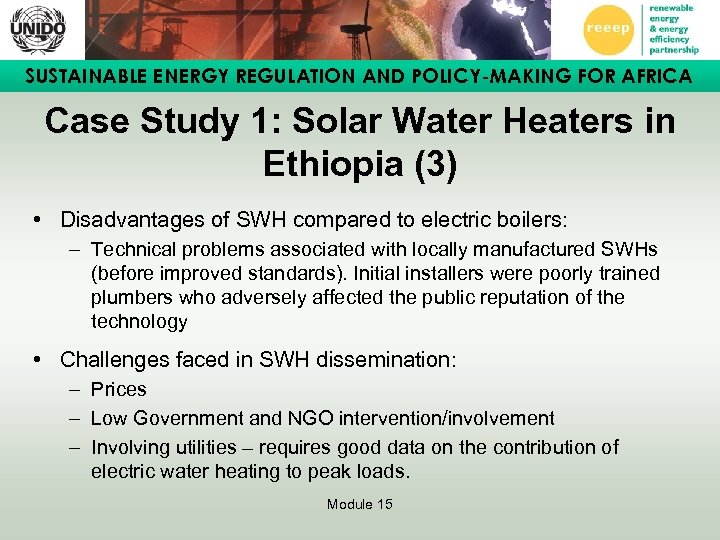 SUSTAINABLE ENERGY REGULATION AND POLICY-MAKING FOR AFRICA Case Study 1: Solar Water Heaters in
