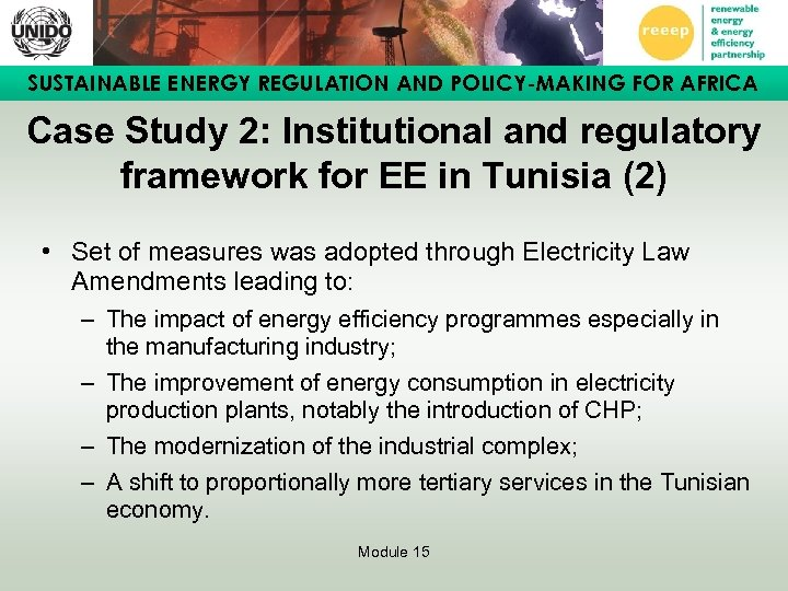 SUSTAINABLE ENERGY REGULATION AND POLICY-MAKING FOR AFRICA Case Study 2: Institutional and regulatory framework