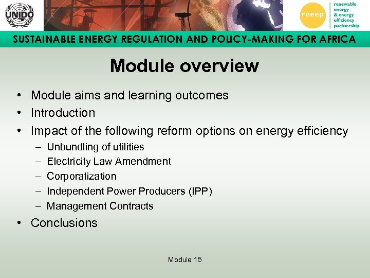SUSTAINABLE ENERGY REGULATION AND POLICY-MAKING FOR AFRICA Module overview • Module aims and learning