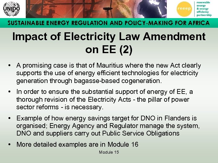 SUSTAINABLE ENERGY REGULATION AND POLICY-MAKING FOR AFRICA Impact of Electricity Law Amendment on EE