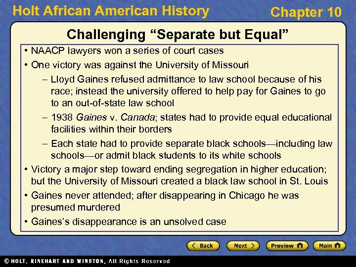 "Holt African American History Chapter 10 Challenging ""Separate but Equal"" • NAACP lawyers won"
