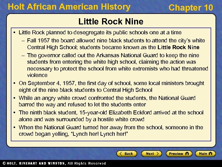 Holt African American History Chapter 10 Little Rock Nine • Little Rock planned to