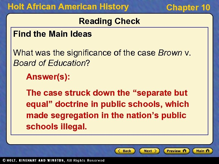 Holt African American History Chapter 10 Reading Check Find the Main Ideas What was