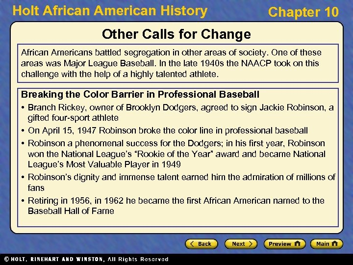 Holt African American History Chapter 10 Other Calls for Change African Americans battled segregation