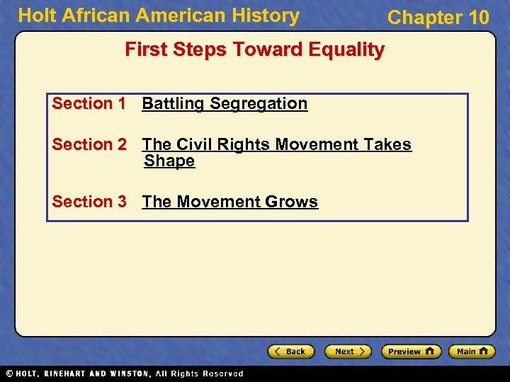 Holt African American History Chapter 10 First Steps Toward Equality Section 1 Battling Segregation