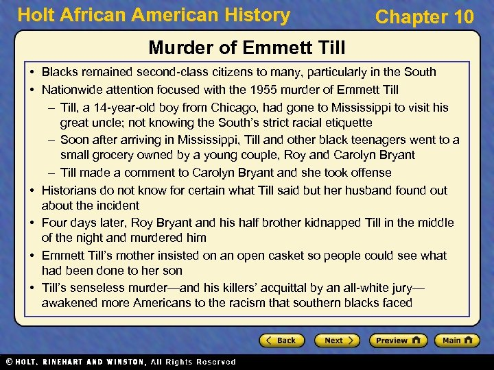 Holt African American History Chapter 10 Murder of Emmett Till • Blacks remained second-class