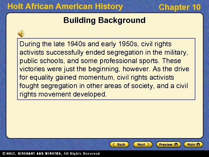 Holt African American History Chapter 10 Building Background During the late 1940 s and