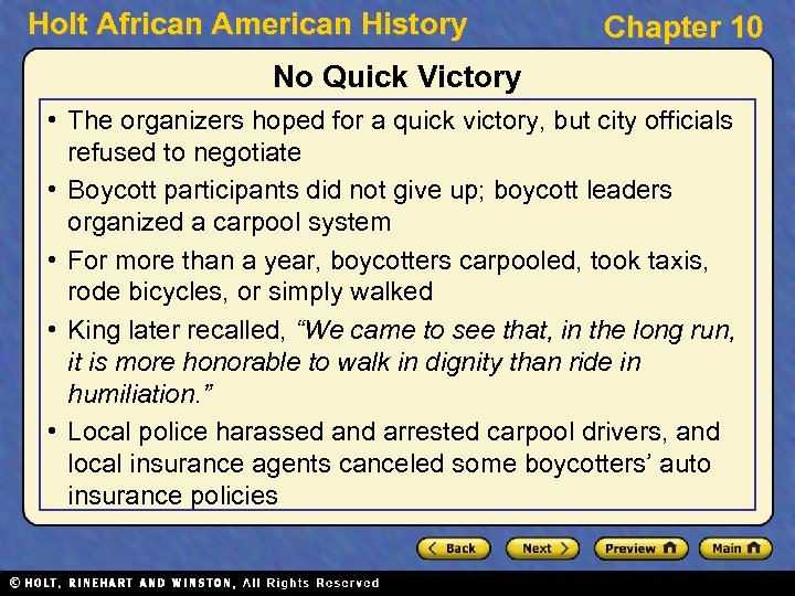 Holt African American History Chapter 10 No Quick Victory • The organizers hoped for