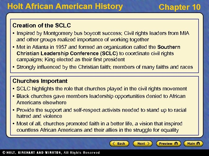 Holt African American History Chapter 10 Creation of the SCLC • Inspired by Montgomery