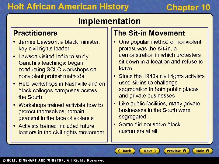 Holt African American History Chapter 10 Implementation Practitioners The Sit-in Movement • James Lawson,