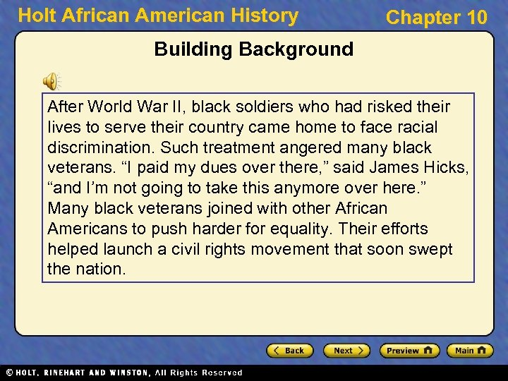 Holt African American History Chapter 10 Building Background After World War II, black soldiers