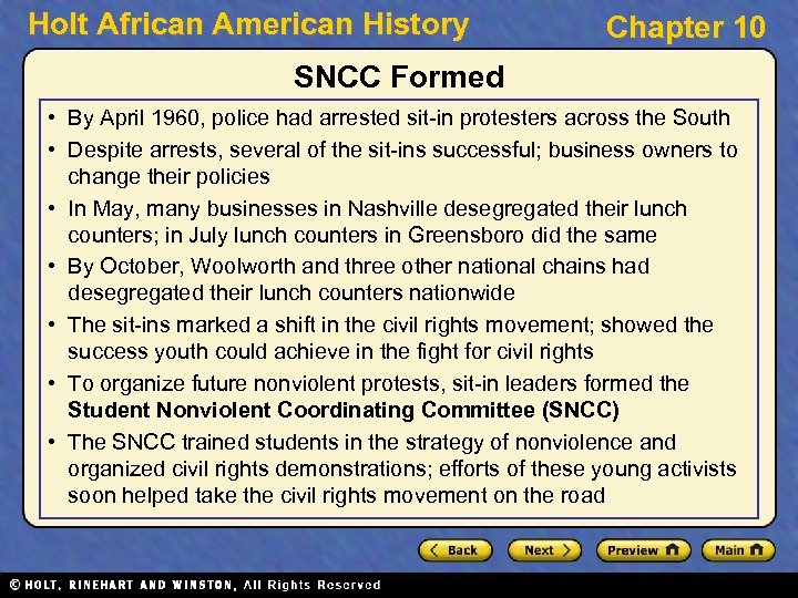 Holt African American History Chapter 10 SNCC Formed • By April 1960, police had