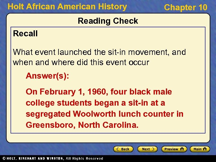 Holt African American History Chapter 10 Reading Check Recall What event launched the sit-in