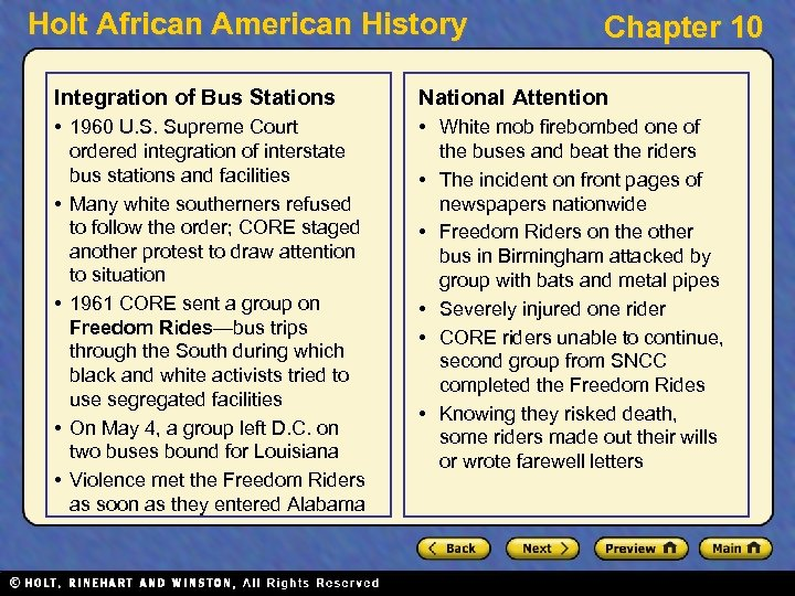 Holt African American History Chapter 10 Integration of Bus Stations National Attention • 1960