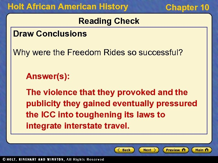 Holt African American History Chapter 10 Reading Check Draw Conclusions Why were the Freedom