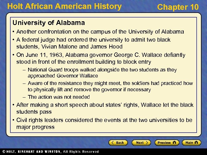 Holt African American History Chapter 10 University of Alabama • Another confrontation on the