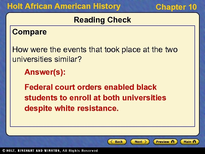 Holt African American History Chapter 10 Reading Check Compare How were the events that