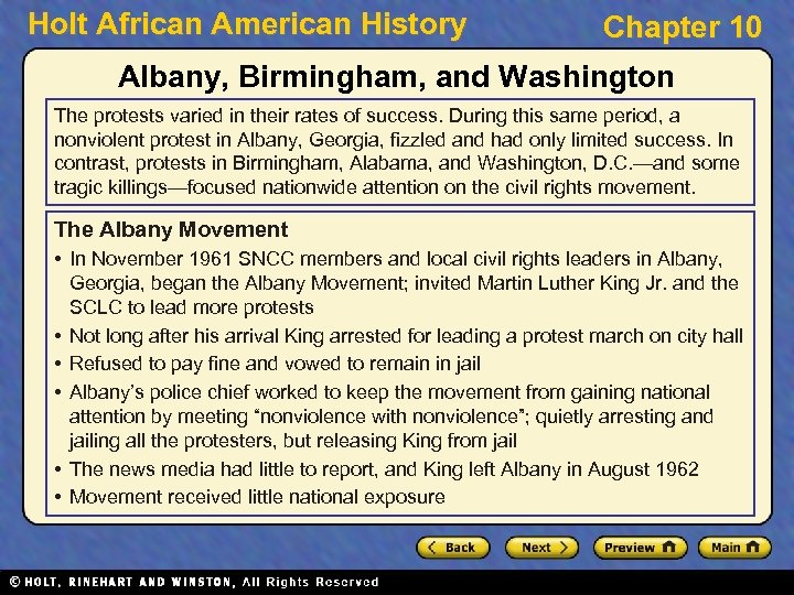 Holt African American History Chapter 10 Albany, Birmingham, and Washington The protests varied in