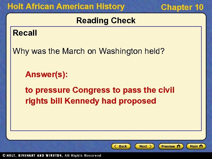 Holt African American History Chapter 10 Reading Check Recall Why was the March on