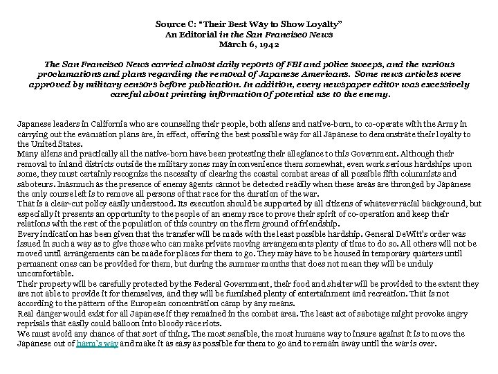 """Source C: """"Their Best Way to Show Loyalty"""" An Editorial in the San Francisco"""