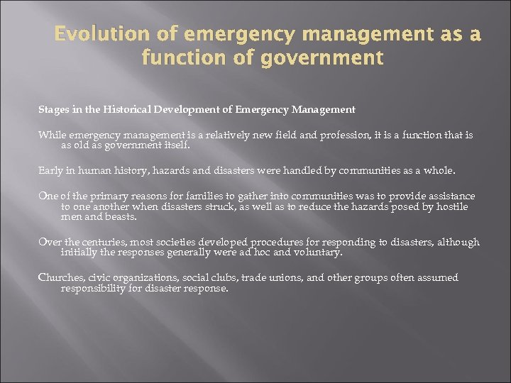 Evolution of emergency management as a function of government Stages in the Historical Development