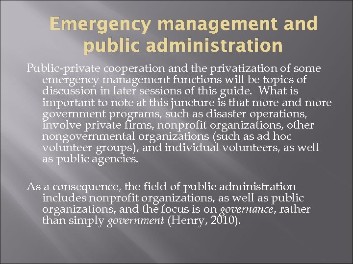 Emergency management and public administration Public-private cooperation and the privatization of some emergency management