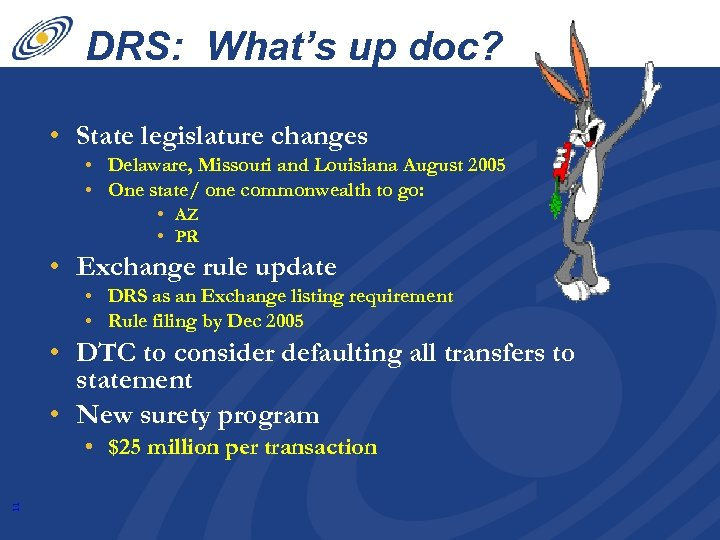 DRS: What's up doc? • State legislature changes • Delaware, Missouri and Louisiana August