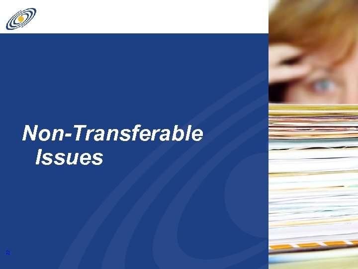 22 Non-Transferable Issues